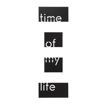 Imagen de Decoración pared TIME OF MY LIFE